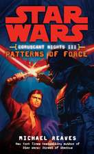 Star Wars: Coruscant Nights III: Patterns of Force