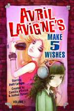 Avril LaVigne's Make 5 Wishes Volume 1