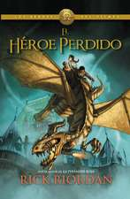 El Heroe Perdido = The Lost Hero