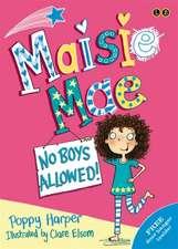 Harper, P: Maisie Mae: No Boys Allowed