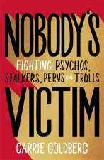 Nobody's Victim