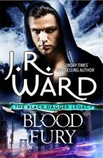 Black Dagger Legacy 03. Blood Fury