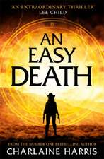 Easy Death: the Gunnie Rose series