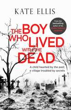 Boy Who Lived with the Dead