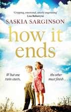Sarginson, S: How It Ends