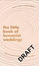 Little Book of Humanist Weddings
