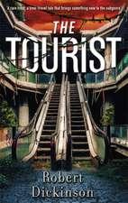 Dickinson, R: The Tourist