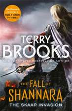 Brooks, T: The Skaar Invasion: Book Two of the Fall of Shann