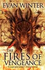 Winter, E: The Fires of Vengeance