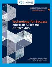 Shelly Cashman Series Discovering Computers & Microsoft Office 365 & Office 2019