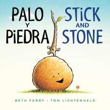 Palo y Piedra/Stick and Stone bilingual board book