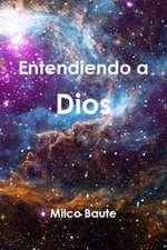 Entendiendo a Dios