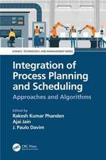 INTEGRATION OF PROCESS PLANNING
