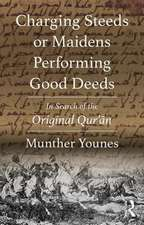 Younes, M: Charging Steeds or Maidens Performing Good Deeds