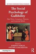 Forgas, J: Social Psychology of Gullibility