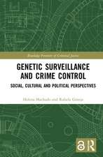 Genetic Surveillance and Crime Control