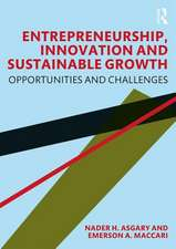 Entrepreneurship, Innovation and Sustainable Growth