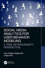 Social Media Analytics for User Behavior Modeling
