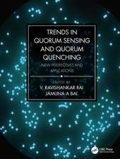 Trends in Qurom Sensing and Quorum Quenching