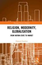 Religion, Modernity, Globalisation