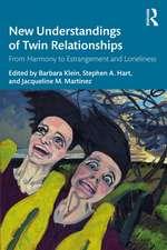 New Understandings of Twin Relationships