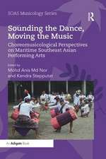 Sounding the Dance, Moving the Music