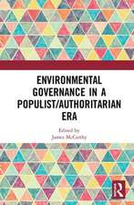 Environmental Governance in a Populist/Authoritarian Era
