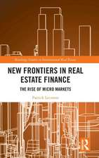 New Frontiers in Real Estate Finance