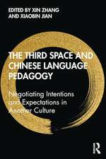 The Third Space and Chinese Language Pedagogy