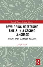 Siegel, J: Developing Notetaking Skills in a Second Language