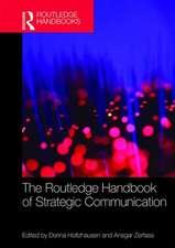 Routledge Handbook of Strategic Communication