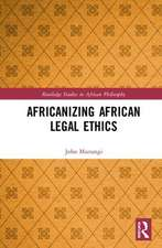 Africanizing African Legal Ethics