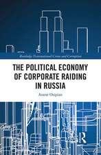 Political Economy of Corporate Raiding in Russia