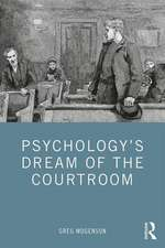 Psychology's Dream of the Courtroom