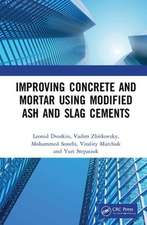 Improving Concrete and Mortar using Modified Ash and Slag Cements