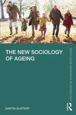 New Sociology of Ageing