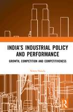 India's Industrial Policy and Performance