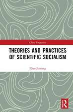 Theories and Practices of Scientific Socialism