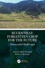 Buckwheat: Forgotten Crop for the Future
