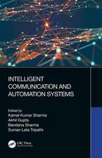 Intelligent Communication and Automation Systems