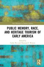 Public Memory, Race, and Heritage Tourism of Early America