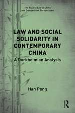 Peng, H: Law and Social Solidarity in Contemporary China