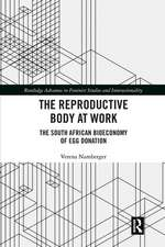 Reproductive Body at Work