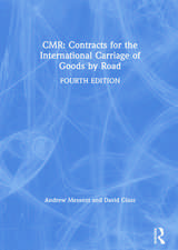 CMR: Contracts for the International Carriage of Goods by Road