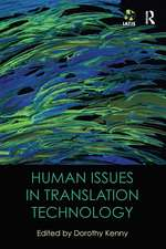 Human Issues in Translation Technology