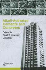 Alkali-Activated Cements and Concretes
