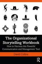 Collins, D: The Organizational Storytelling Workbook