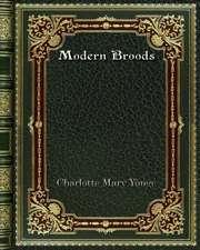 Modern Broods