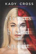 Sisters of Blood and Spirit