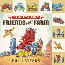 Tractor Mac:  Friends on the Farm